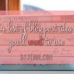 Blog post ideas you'll want to use #NaBloPoMo #blogging