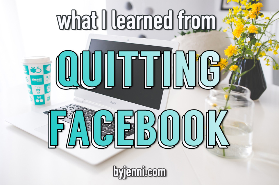 What I learned from quitting Facebook