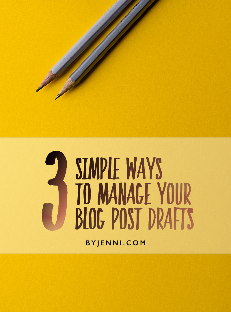 How to manage your blog post drafts