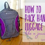 How to pack hand luggage like a Jenni