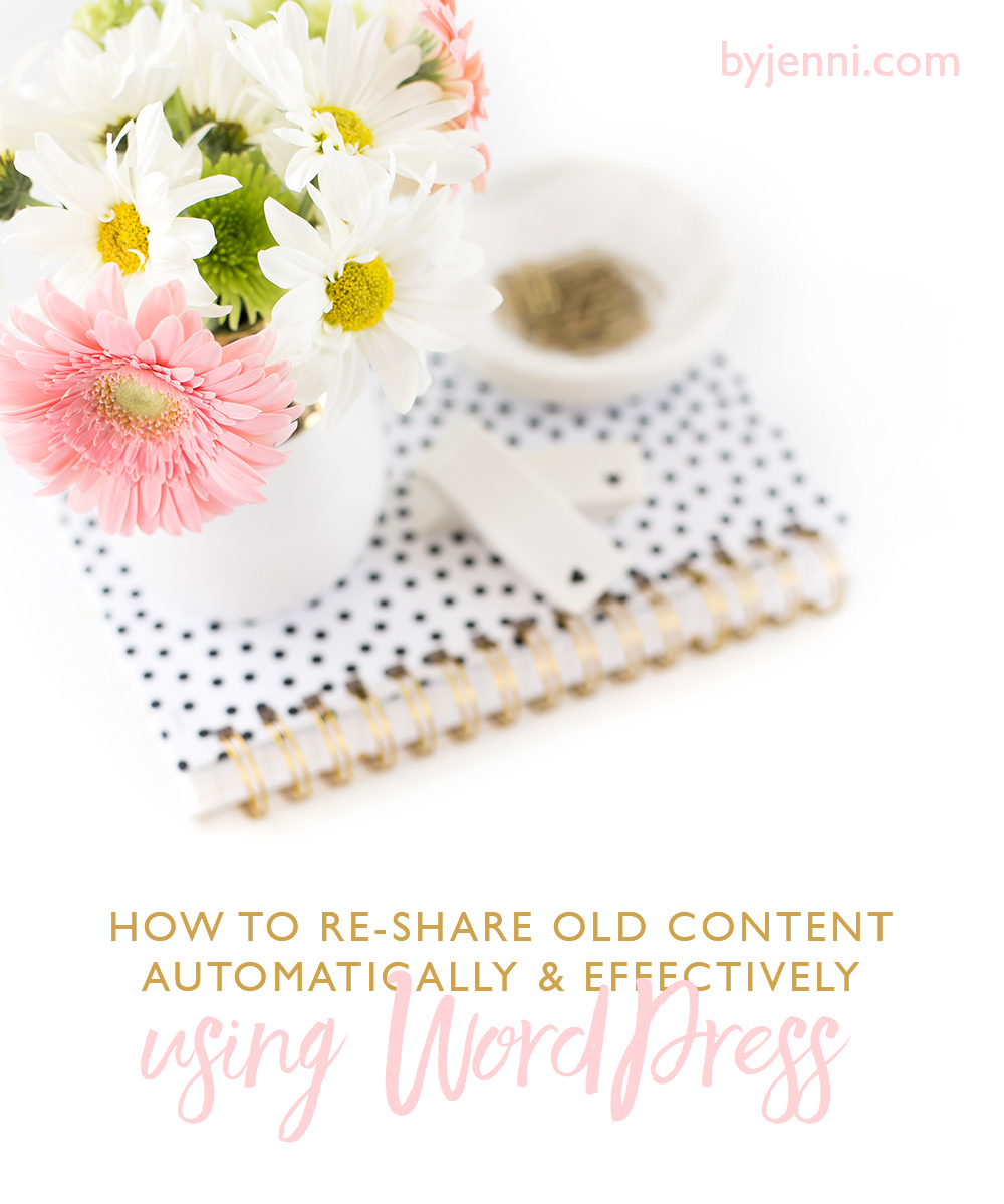 How to re-share old content automatically and effectively using WordPress