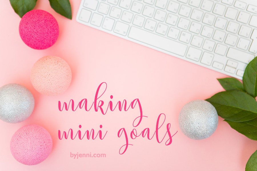 Making mini goals