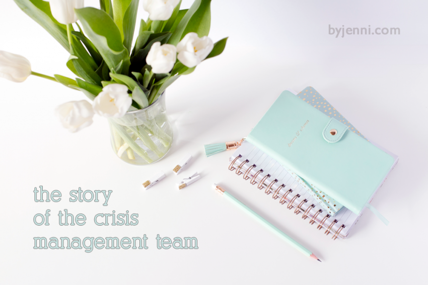 The story of the crisis management team