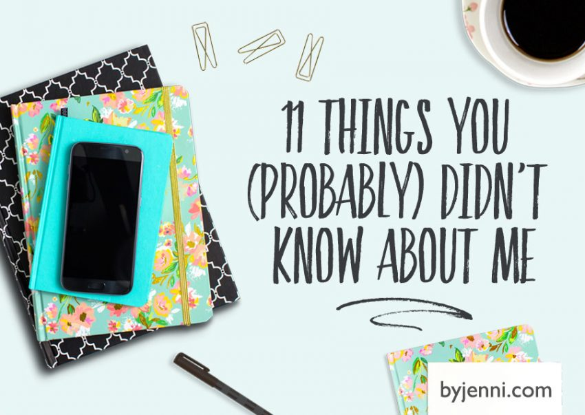 11 things you (probably) didn't know about me