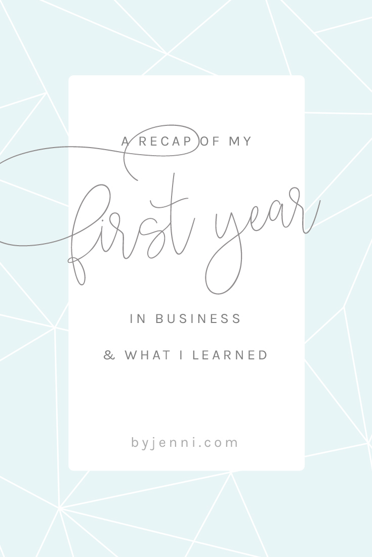 A recap of my first year in business (and what I learned)